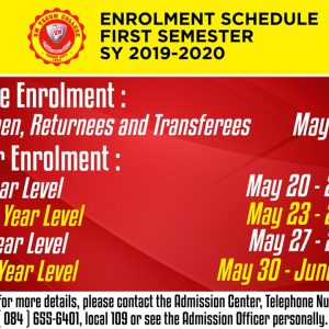 ENROLMENT SCHEDULE FOR FIRST SEMESTER SY: 2019-2020
