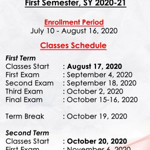 FIRST SEM SY: 2020 – 21, ENROLLMENT AND CLASSES SCHEDULE